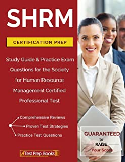 SHRM Certification Prep: Study Guide & Practice Exam Questions for the Society for Human Resource Management Certified Professional Test