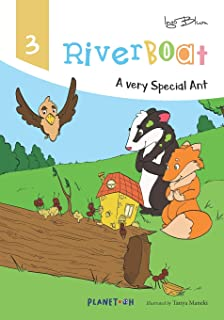 Riverboat: A Very Special Ant