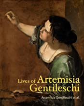 Lives of Artemisia Gentileschi (Lives of the Artists)