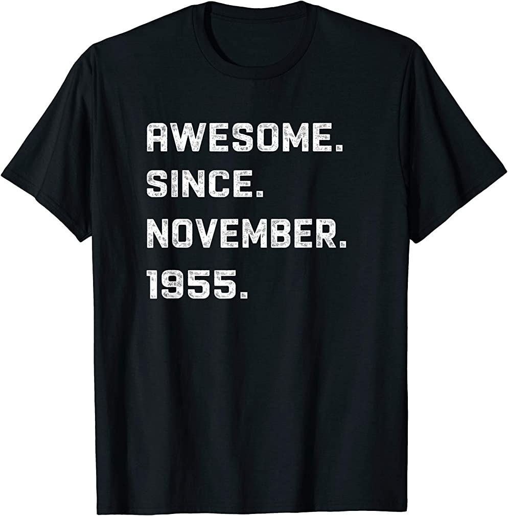 65 Years Awesome 65th Birthday Born November 1955 Best Gift T-shirt