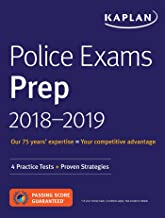 Police Exams Prep 2018-2019: 4 Practice Tests + Proven Strategies (Kaplan Test Prep)