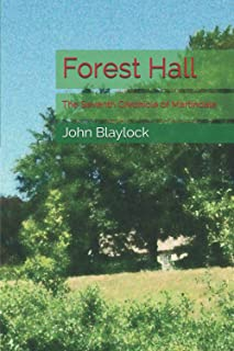 Forest Hall: The Seventh Chronicle of Martindale