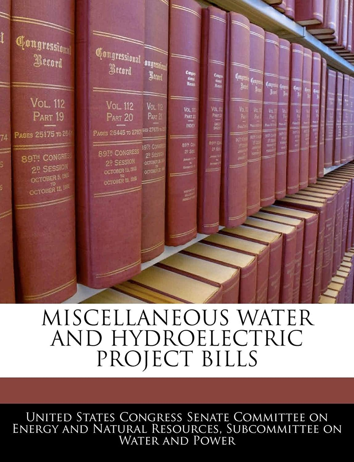 Miscellaneous Water And Hydroelectric Project Bills