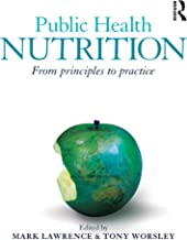 Public Health Nutrition: From principles to practice (English Edition)