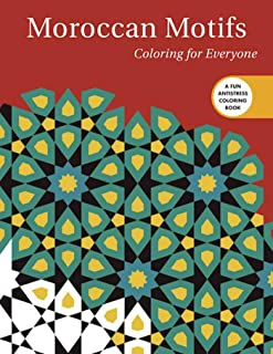 Moroccan Motifs: Coloring for Everyone (Creative Stress Relieving Adult Coloring)