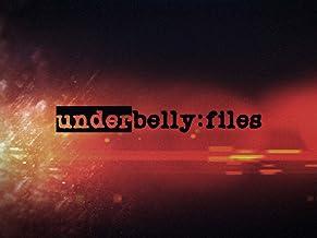 Underbelly Files