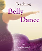Teaching Belly Dance (English Edition)