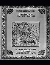 DEUXIÈME PARTIE TRADUCTION FRANÇAISE DÈS LA 8 À 18 ÈME DOUANES: LE CHEMIN DES MES DANS L'ÉTERNITÉ OU LES 24 COUTUMES DE L'...