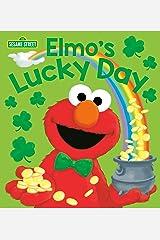 Elmo's Lucky Day (Sesame Street) (Sesame Street Friends) Kindle Edition