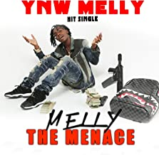 Melly the Menace [Explicit]