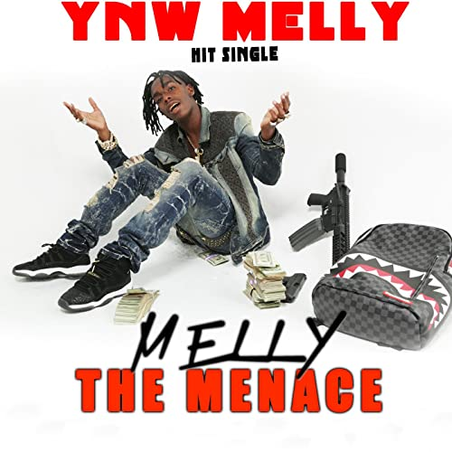 Melly the Menace [Explicit] by YNW Melly on Amazon Music