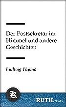 Der Postsekretär im Himmel und andere Geschichten (German Edition)