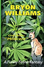 "Code Name: ""Millicent"":  The Cat Intelligence Agent Who Came Out Of The Cold"