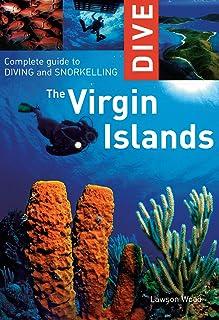 Dive the Virgin Islands: راهنمای کامل غواصی و غواصی (غواصی در جزایر ویرجین: راهنمای کامل غواصی