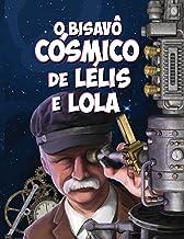 O Bisavô Cósmico de Lélis e Lola (Girls InSpace) (Portuguese Edition)