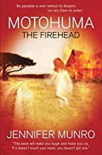 Motohuma the Firehead: Mysterious scars from a forgotten time. A secretive father. Silent workers on a remote farm. Will she find the truth about her origins and survive it when she does?