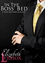 In The Boss' Bed (The Steele Brothers Book 2)