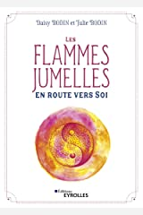 Les flammes jumelles : en route vers Soi Broché