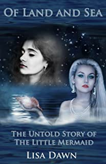 Of Land and Sea: The Untold Story of The Little Mermaid