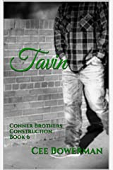 Tavin: Conner Brothers Construction, Book 6 (CBC) Kindle Edition