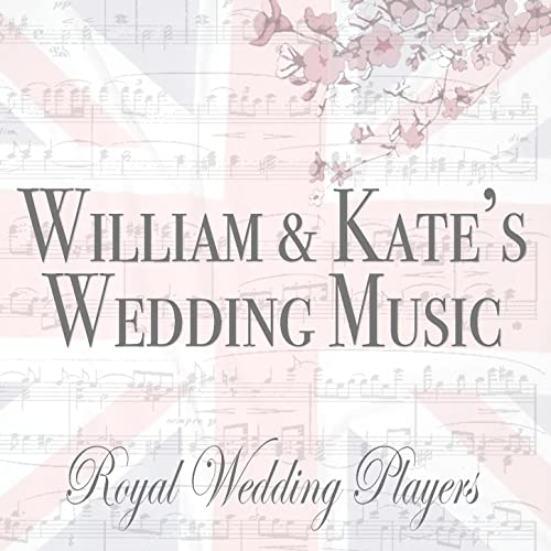 William & Kate's Wedding Music by Royal Wedding Players on Amazon