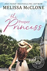 The Proper Princess (Her Royal Duty Book 3) Kindle Edition