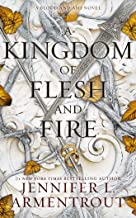 A Kingdom of Flesh and Fire: A Blood and Ash Novel: 2