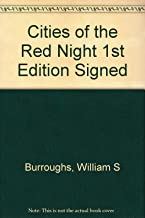 Cities of the Red Night 1st Edition Signed