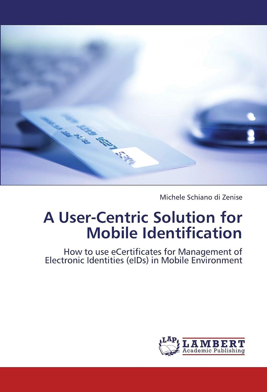 安西踏み台緊張A User-Centric Solution for Mobile Identification