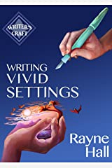 Writing Vivid Settings: Professional Techniques for Fiction Authors (Writer's Craft Book 10) (English Edition) Formato Kindle
