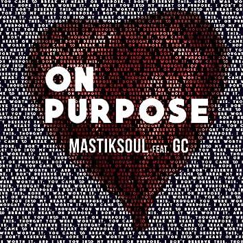 On Purpose (feat. GC) - Single
