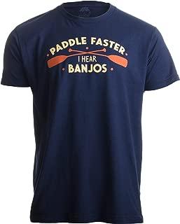 t-shirt paddle faster i hear banjos