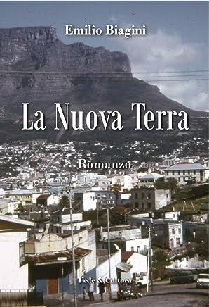 La Nuova Terra (Collana Letteraria Vol. 20)