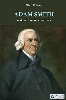 Adam Smith (French Edition)
