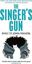 The singer's gun: Emily St. John Mandel