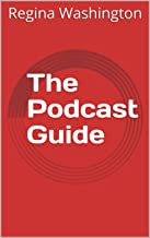 The Podcast Guide