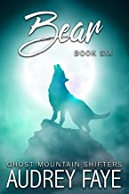 Bear (Ghost Mountain Wolf Shifters Book 6)
