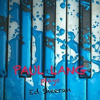 Paul Lang Plays Ed Sheeran