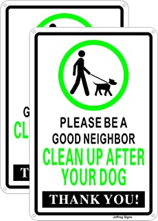 Joffreg Clean Up After Your Dog Sign, Please Be a Good Neighbor,UV Protected,Weatherproof,Indoor Or Outdoor Use,20 x 30 c...