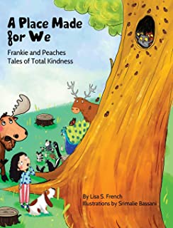 A Place Made for We: (Frankie and Peaches: Tales of Total Kindness Book 5)