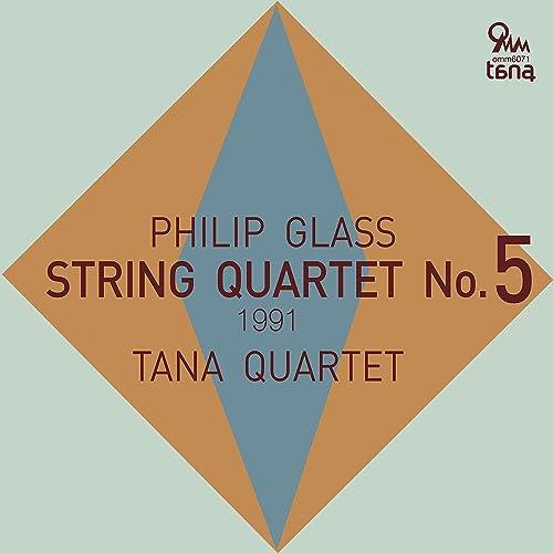 Philip Glass: String Quartet No.5 (1991)