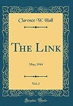 The Link, Vol. 2: May, 1944 (Classic Reprint)