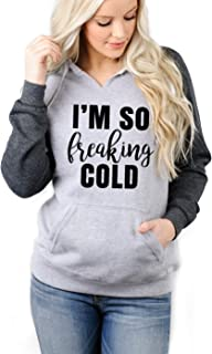 I'm So Freaking Cold-Soft Cozy Graphic Hoodie