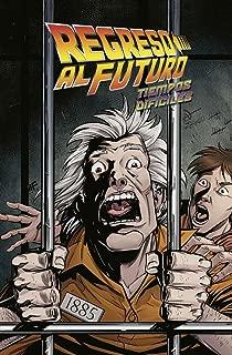REGRESO AL FUTURO 5. TIEMPOS DIF�CILES
