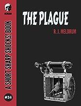 The Plague (Short Sharp Shocks! Book 24)