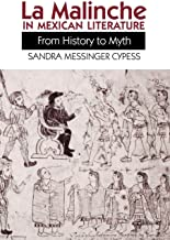La Malinche in Mexican Literature: From History to Myth (Texas Pan American Series)