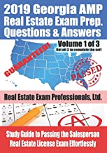2019 Georgia AMP Real Estate Exam Prep Questions and Answers: Study Guide to Passing the Salesperson Real Estate License Exam Effortlessly [Volume 1]