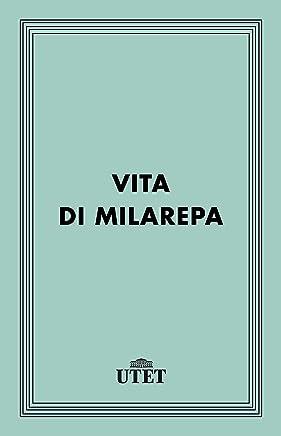 Vita di Milarepa (Classici della religione)