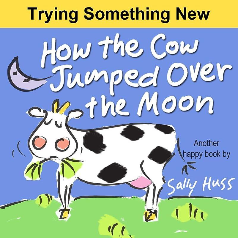 ボーカルシマウマペッカディロHow the Cow Jumped Over the Moon (Very Funny Bedtime Story/Children's Picture Book About Stick-to-Itiveness) (English Edition)