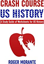 Crash Course US History: A Study Guide of Worksheets for US History (Volume 1)
